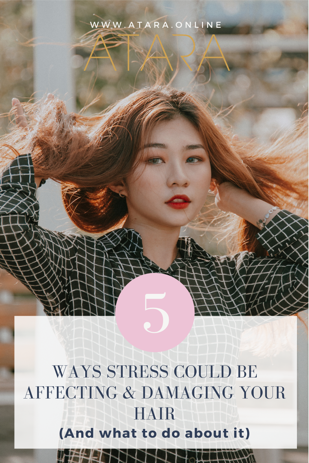 5 ways stress affects and damages your hair
